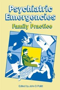 Psychiatric Emergencies in Family Practice