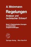 Regelungen Analyse und technischer Entwurf Band 3
