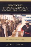 Practicing Ethnography in a Globalizing World (eBook, ePUB)