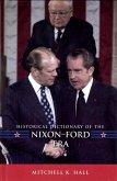 Historical Dictionary of the Nixon-Ford Era (eBook, ePUB)
