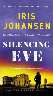 Silencing Eve (eBook, ePUB) - Johansen, Iris