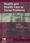 Health and Health Care as Social Problems (eBook, ePUB)