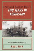Iraq and Rupert Hay's Two Years in Kurdistan (eBook, ePUB)