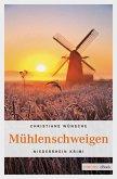 Mühlenschweigen (eBook, ePUB)