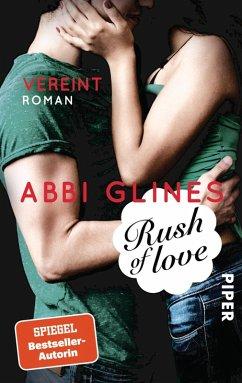 Rush of Love - Vereint / Rosemary Beach Bd.3 (eBook, ePUB) - Glines, Abbi