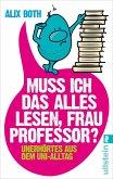 Muss ich das alles lesen, Frau Professor? (eBook, ePUB)