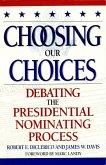 Choosing Our Choices (eBook, ePUB)