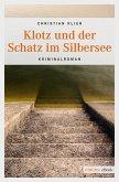 Klotz und der Schatz im Silbersee (eBook, ePUB)