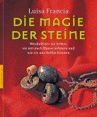 Die Magie der Steine (eBook, ePUB)