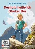Deshalb heiße ich Starker Bär (eBook, ePUB)