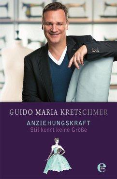Anziehungskraft (eBook, ePUB) - Kretschmer, Guido Maria