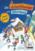 Das Weihnachtswunder von Schneeberg (eBook, ePUB)