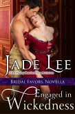 Engaged in Wickedness (A Bridal Favors Novella) (eBook, ePUB)