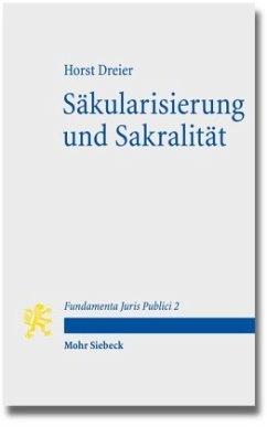 Säkularisierung und Sakralität - Dreier, Horst
