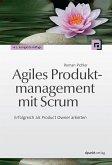 Agiles Produktmanagement mit Scrum