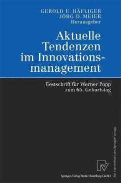 Aktuelle Tendenzen im Innovationsmanagement