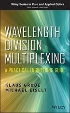 Wavelength Division Multiplexing (eBook, PDF) - Grobe, Klaus; Eiselt, Michael