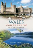 Wales A Walk Through Time - Harlech to Cemaes Bay