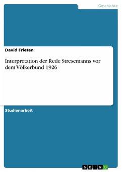 Interpretation der Rede Stresemanns vor dem Völkerbund 1926