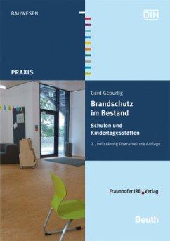 Schulen und Kindertagesstätten / Brandschutz im Bestand - Geburtig, Gerd
