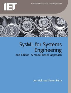 SysML for Systems Engineering - Holt, Jon; Perry, Simon