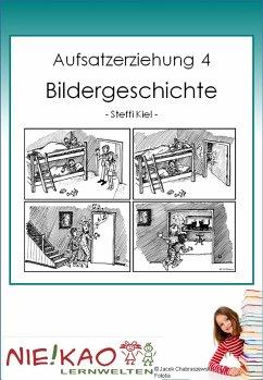 Aufsatzerziehung 4 - Bildergeschichte (eBook, PDF)