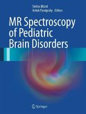 MR Spectroscopy of Pediatric Brain Disorders (eBook, PDF)