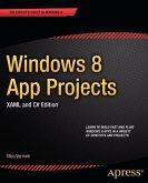 Windows 8 App Projects - XAML and C# Edition (eBook, PDF)