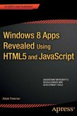 Windows 8 Apps Revealed Using HTML5 and JavaScript (eBook, PDF)