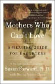 Mothers Who Can't Love (eBook, ePUB)