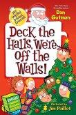 My Weird School Special: Deck the Halls, We're Off the Walls! (eBook, ePUB)