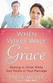 When Wives Walk in Grace (eBook, ePUB)
