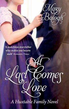 At Last Comes Love (eBook, ePUB) - Balogh, Mary