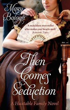 Then Comes Seduction (eBook, ePUB) - Balogh, Mary