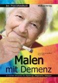 Malen mit Demenz - das Praxishandbuch