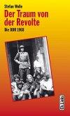 Der Traum von der Revolte (eBook, ePUB)