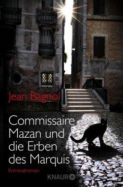 Commissaire Mazan und die Erben des Marquis / C...