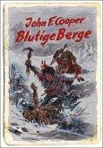 Blutige Berge (Western) (eBook, ePUB)