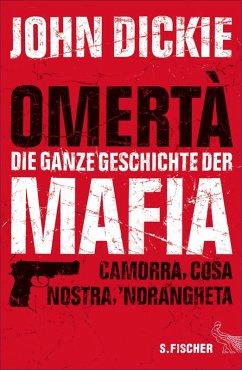 Omertà - Die ganze Geschichte der Mafia (eBook, ePUB) - Dickie, John
