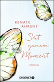 Seit jenem Moment (eBook, ePUB)