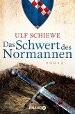 Das Schwert des Normannen / Normannensaga Bd.1 (eBook, ePUB)
