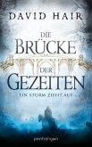 Ein Sturm zieht auf / Die Brücke der Gezeiten Bd.1