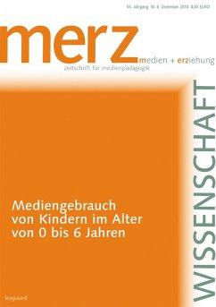 Mediengebrauch von Kindern im Alter von 0 bis 6 Jahren (eBook, PDF) - Redaktion: Schorb, Bernd; Theunert, Helga