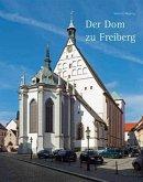 Der Dom zu Freiberg