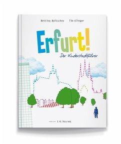 Erfurt! Der Kinderstadtführer.