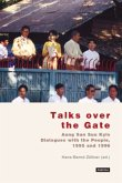 Talks over the Gate