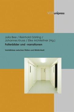 Folterbilder und -narrationen (eBook, PDF)