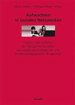 Aufwachsen in sozialen Netzwerken (eBook, PDF)