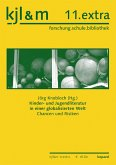 Kinder- und Jugendliteratur in einer globalisierten Welt (eBook, PDF)