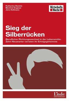 Sieg der Silberrücken (eBook, PDF) - Daniels, Katharina; Engeser, Manfred; Hollmann, Jens